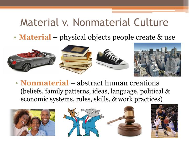 Material v nonmaterial culture