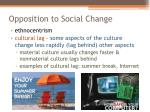 opposition to social change