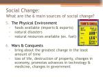 social change what are the 6 main sources of social change4