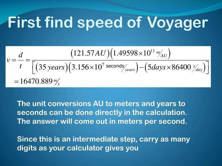 First find speed of Voyager