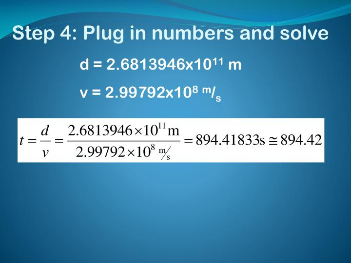 Step 4: Plug in numbers and solve
