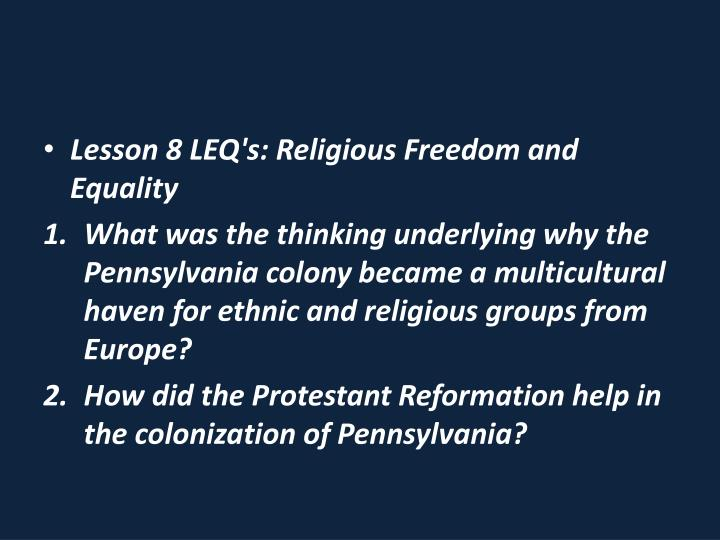 Lesson 8 LEQ's: Religious Freedom and Equality