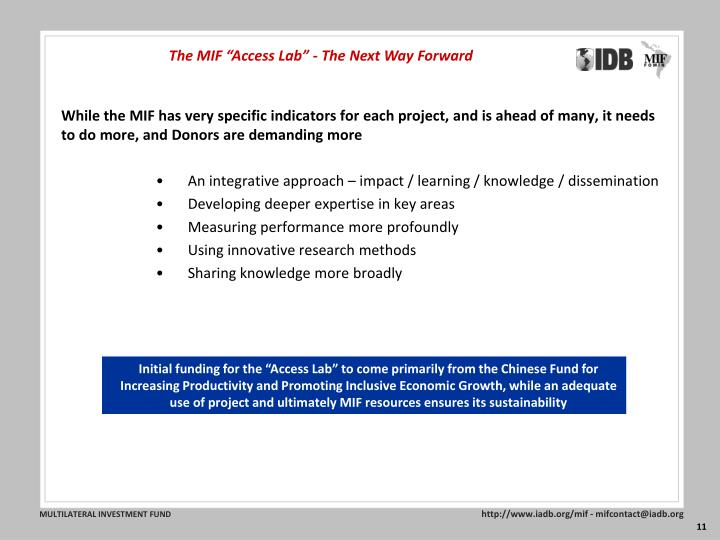 "The MIF ""Access Lab"" - The Next Way Forward"