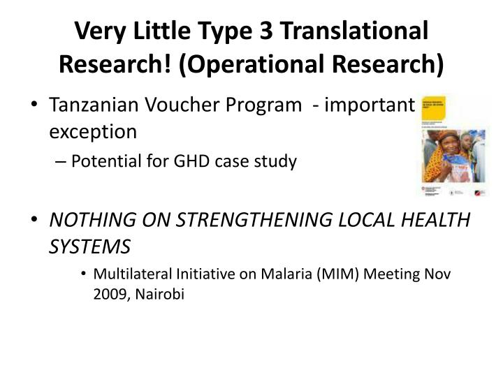 Very Little Type 3 Translational Research! (Operational Research)
