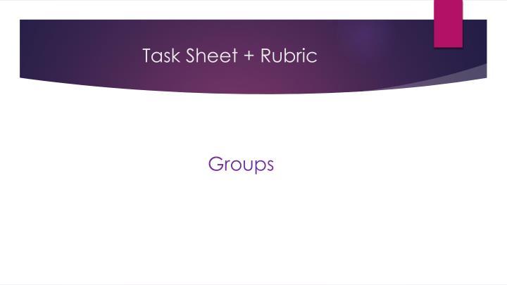 Task Sheet + Rubric
