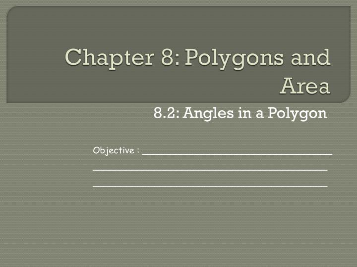 Chapter 8: Polygons and Area