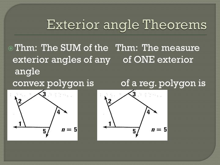 Exterior angle Theorems