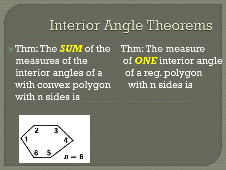 Interior Angle Theorems