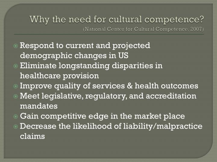 Why the need for cultural competence?