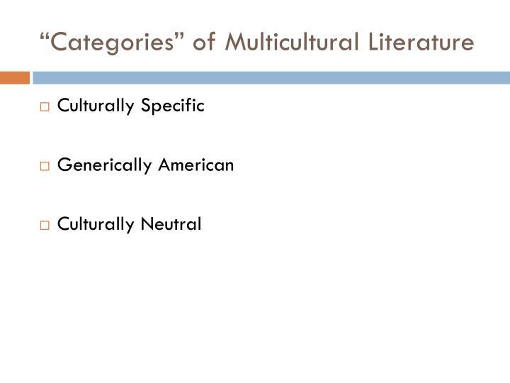 """Categories"" of Multicultural Literature"
