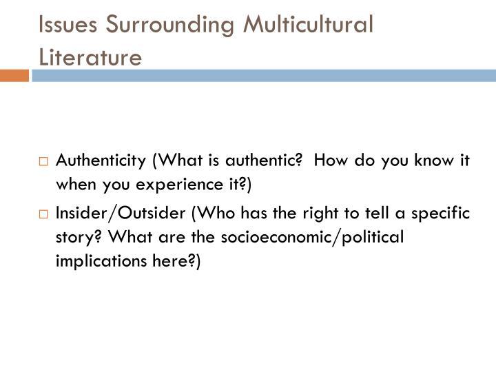 Issues Surrounding Multicultural Literature