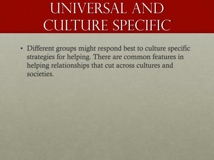 Universal and Culture specific