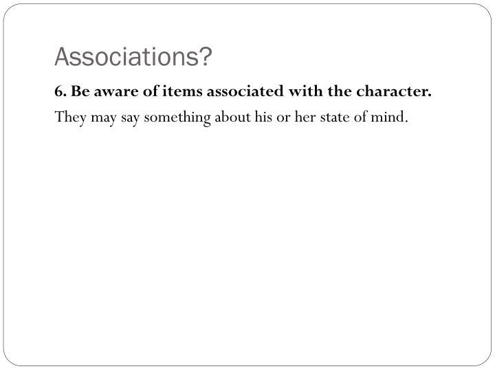 Associations?