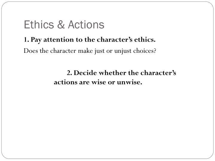 Ethics & Actions