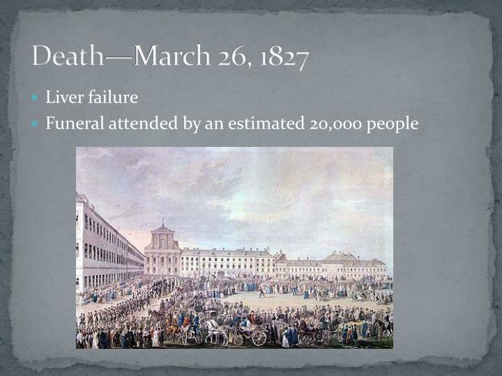 Death—March 26, 1827