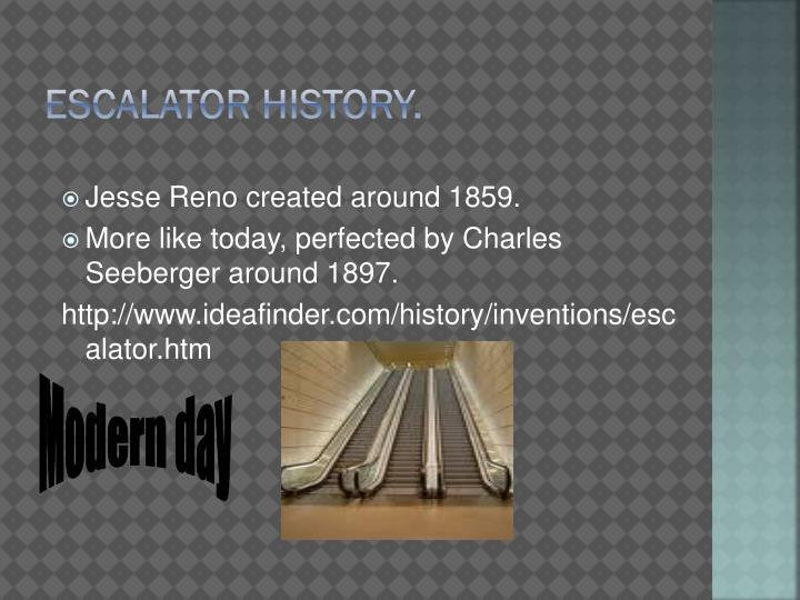 Escalator history.
