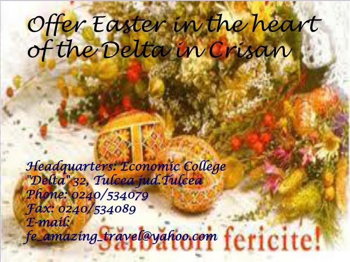 Offer Easter in the heart of the Delta in