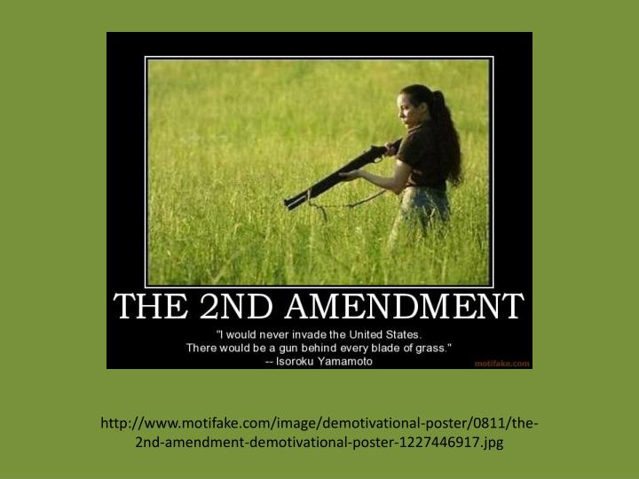 http://www.motifake.com/image/demotivational-poster/0811/the-2nd-amendment-demotivational-poster-1227446917.jpg