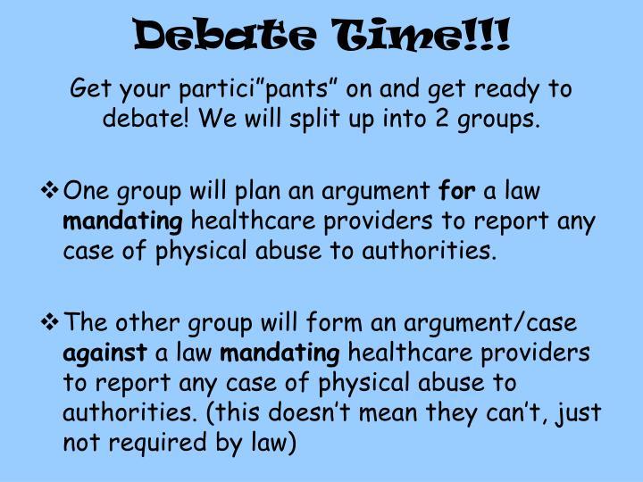 Debate Time!!!