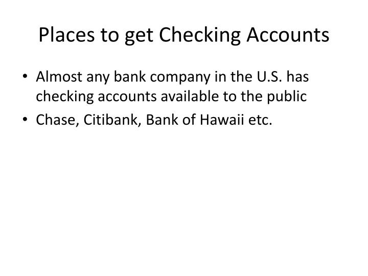 Places to get Checking Accounts