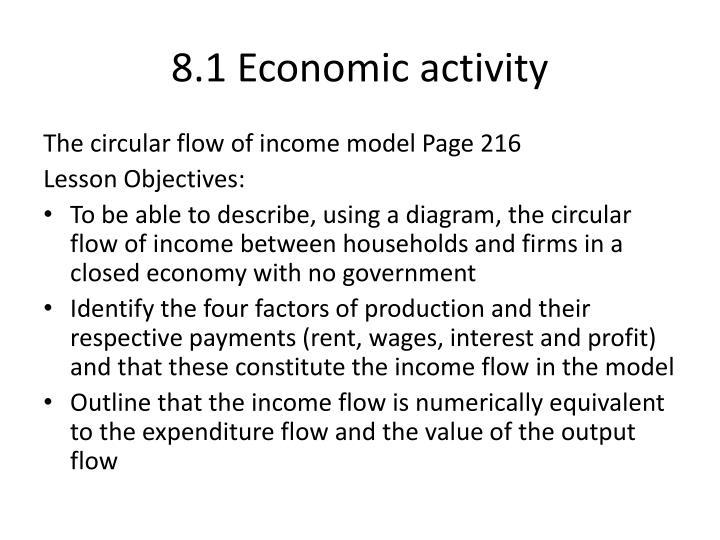 8.1 Economic activity