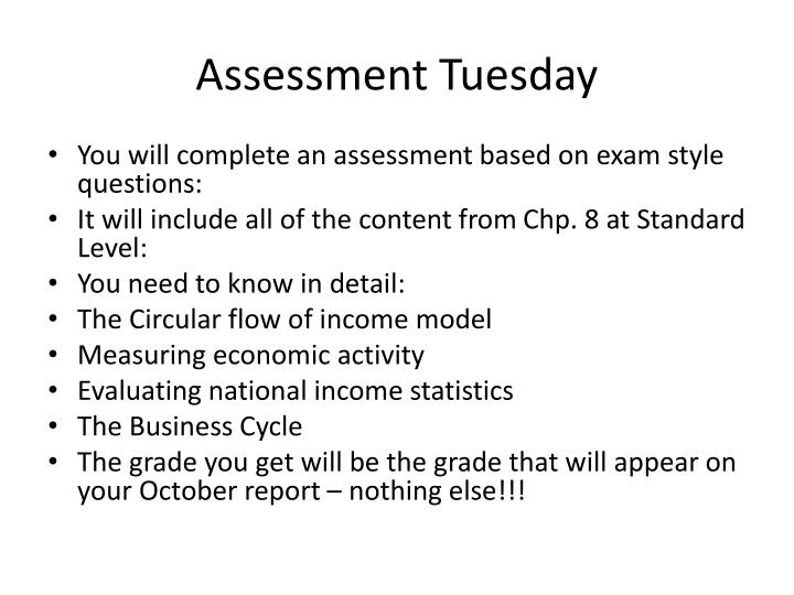 Assessment Tuesday
