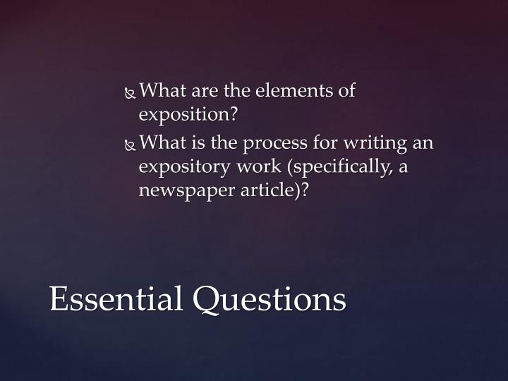 What are the elements of exposition?
