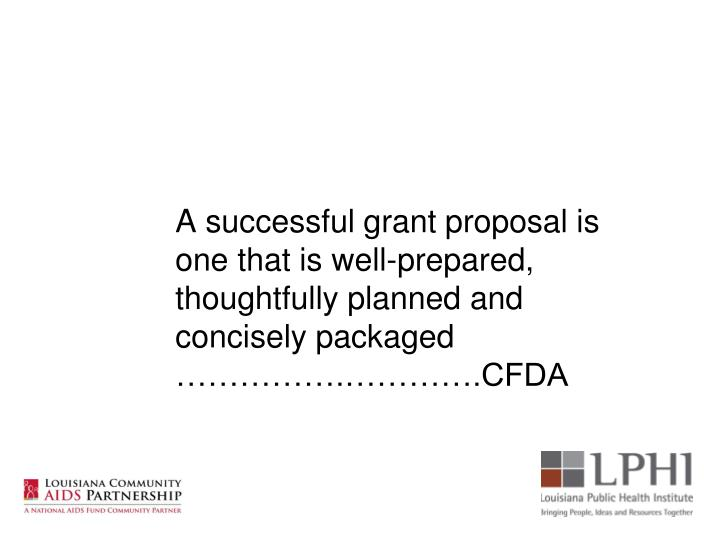 A successful grant proposal is