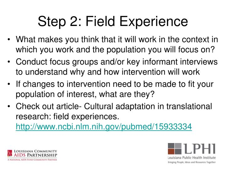 Step 2: Field Experience