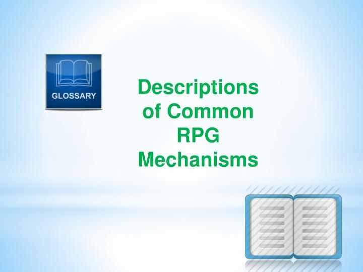 Descriptions of Common RPG Mechanisms