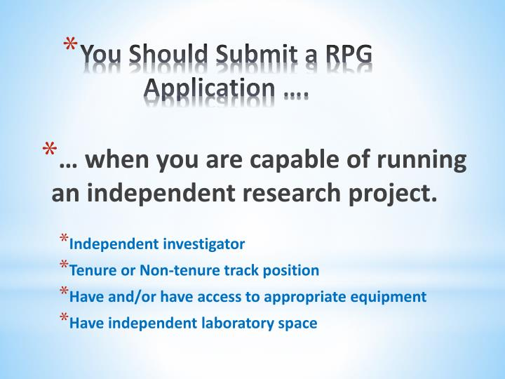 … when you are capable of running an independent research project.