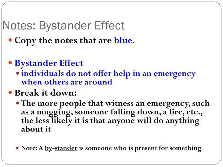 Notes: Bystander Effect