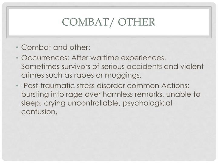 Combat/ Other