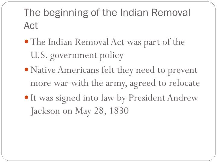 The beginning of the Indian Removal Act