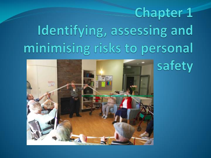 chapter 1 identifying assessing and minimising risks to personal safety