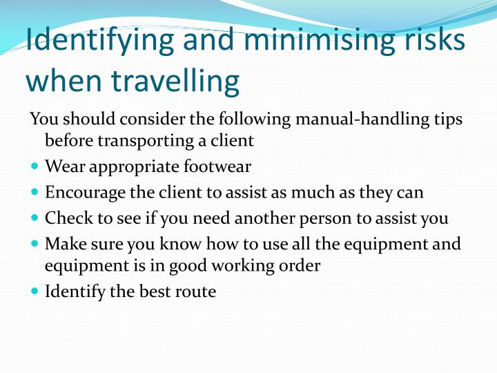Identifying and minimising risks when travelling