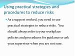 using practical strategies and procedures to reduce risks