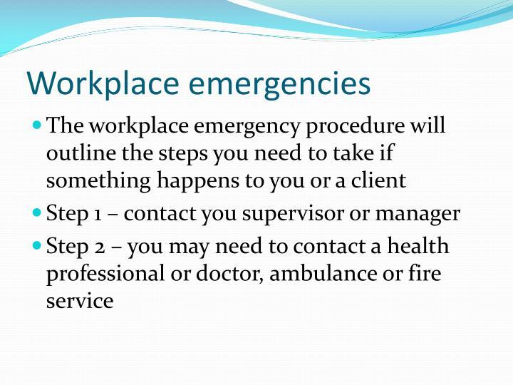 Workplace emergencies