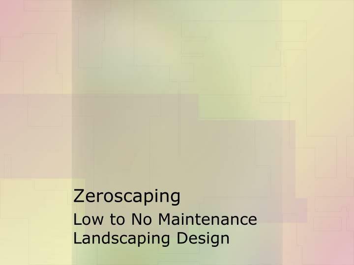 Zeroscaping