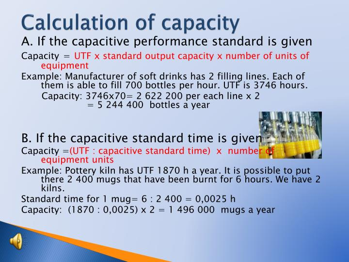 Calculation of capacity