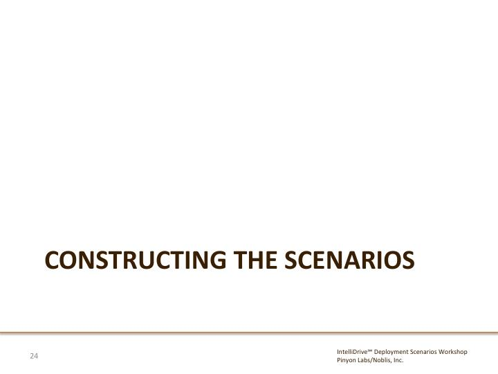 Constructing the scenarios