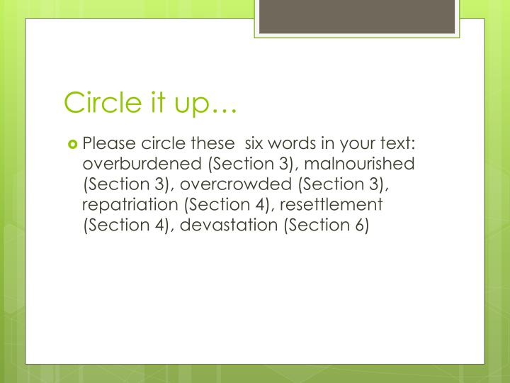 Circle it up…