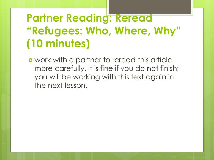"Partner Reading: Reread ""Refugees: Who, Where, Why"" (10 minutes)"