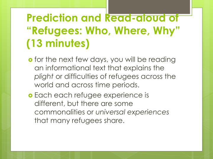 "Prediction and Read-aloud of ""Refugees: Who, Where, Why"" (13 minutes)"