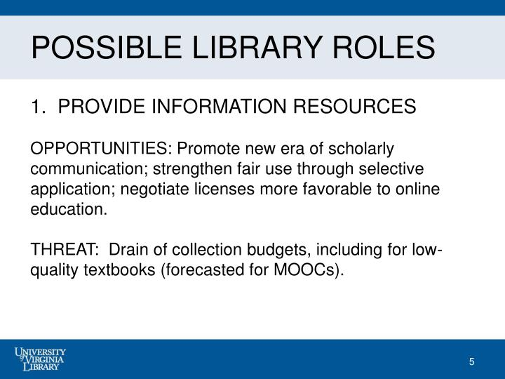 POSSIBLE LIBRARY ROLES