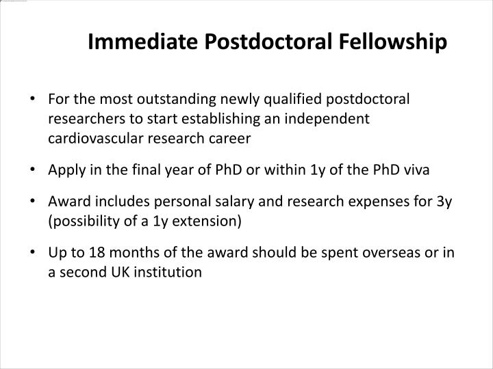 For the most outstanding newly qualified postdoctoral researchers to start establishing an independent cardiovascular research career