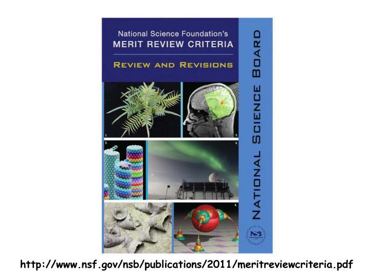 http://www.nsf.gov/nsb/publications/2011/meritreviewcriteria.pdf
