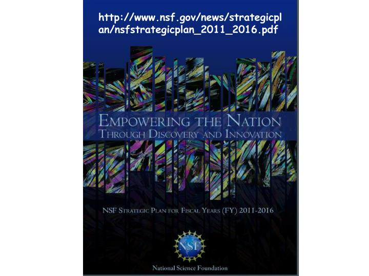 http://www.nsf.gov/news/strategicplan/nsfstrategicplan_2011_2016.pdf