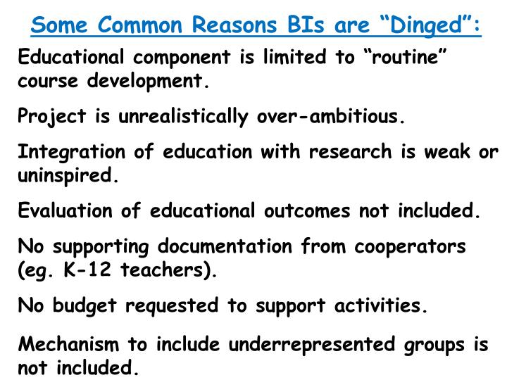 """Some Common Reasons BIs are """"Dinged"""":"""