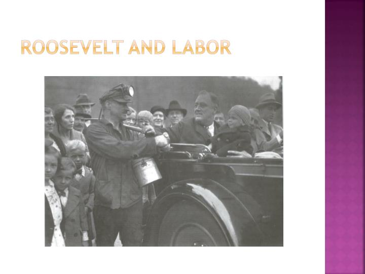 Roosevelt and labor